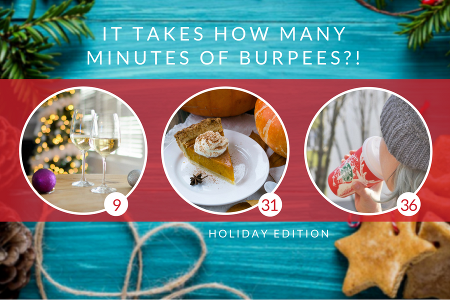 This is How Many Burpees Your Fave Holiday Food Will Cost You