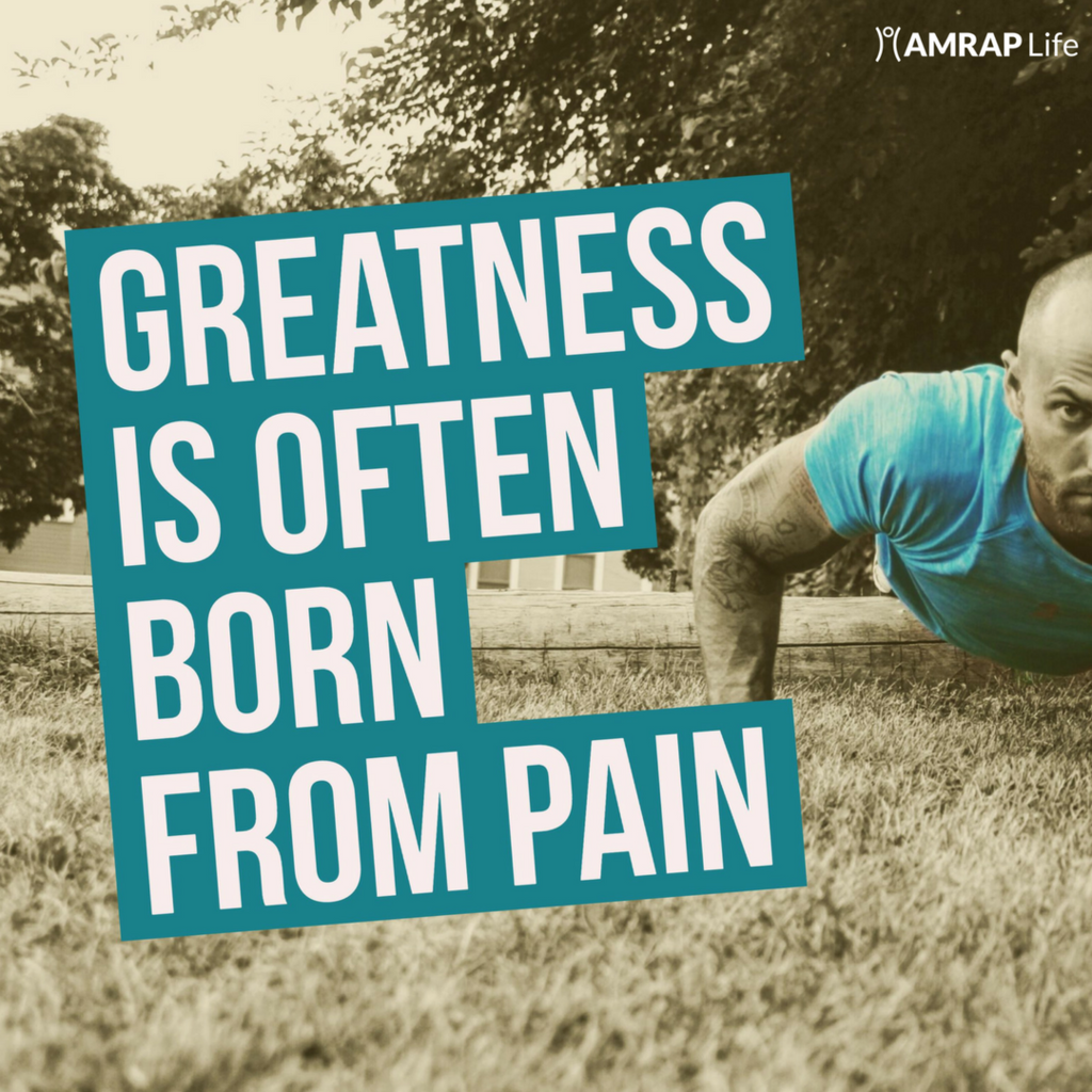 Greatness is often born from pain