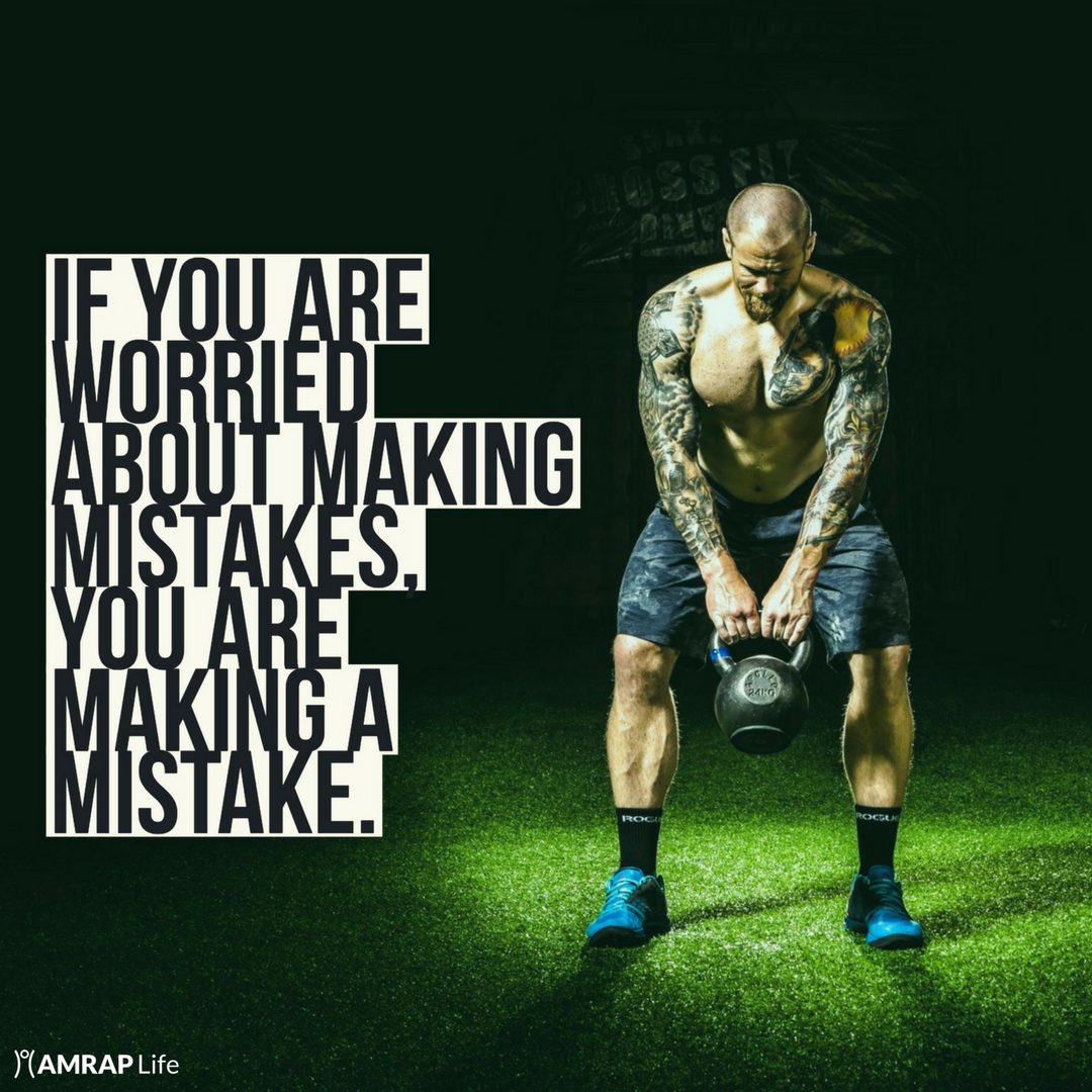 If you are worried about making mistakes, you are making a mistake.