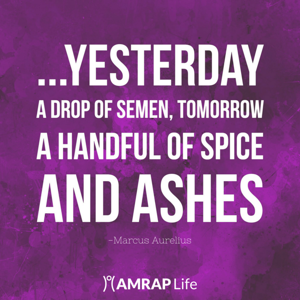 Yesterday a Drop of Semen, Tomorrow a Handful of Ashes
